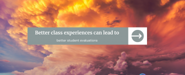 Better class experiences can lead to better student evaluations
